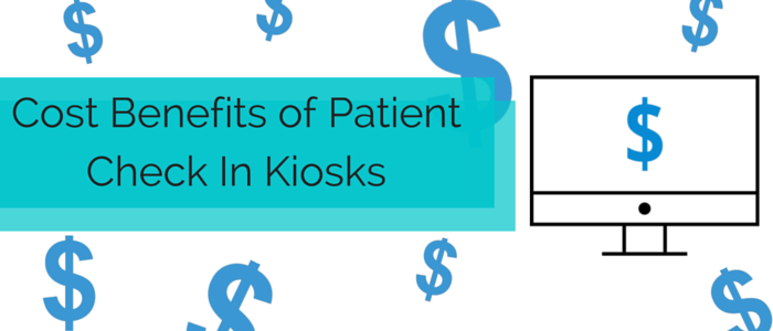 Cost_Benefits_of_Patient_Check_In_Kiosks.png