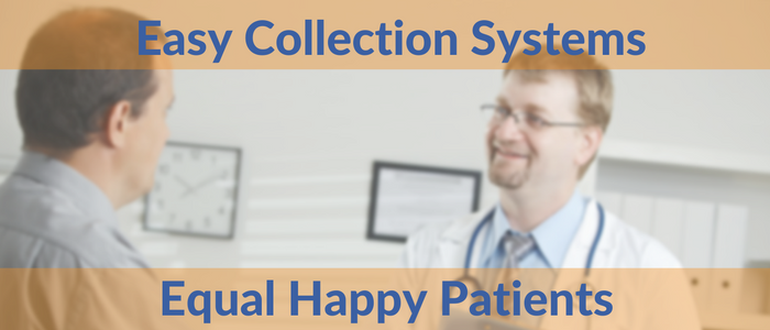 Easy Collection System=Happy Patients (1).png