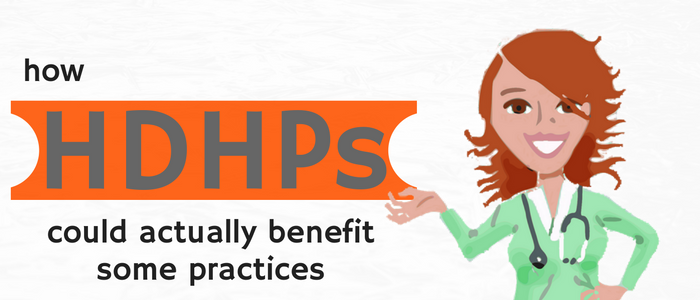 How_HDHPs_could_benefit_practices.png