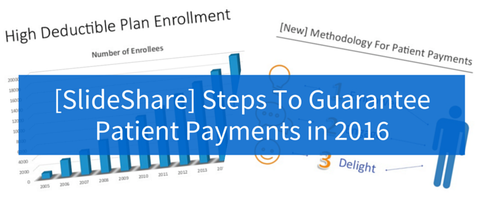 SlideShare_Steps_To_Guarantee_Patient_Payments_in_2016.png