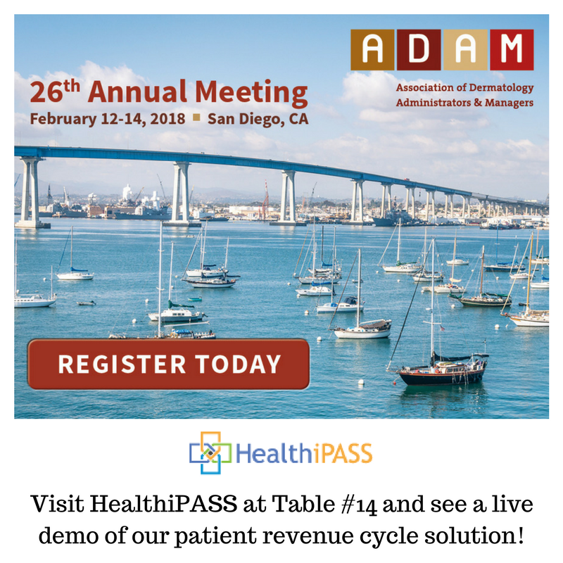 Visit HealthiPASS at Table #14 and see a live demo of our patient revenue cycle solution!.png