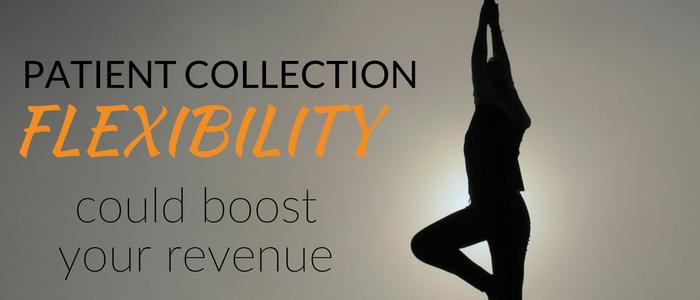 Patient_collection_flexibility_coulb_boost_your_revenue.png